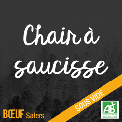 Chair à saucisse - Boeuf Salers bio